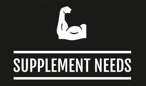 Supplement Needs