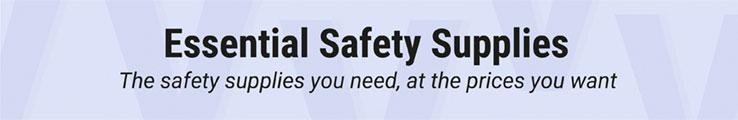 Essential Safety Supplies